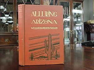 ALLURING ARIZONA: Nelson, William Hamilton
