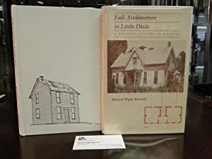 FOLK ARCHITECTURE IN LITTLE DIXIE a Regional Culture in Missouri - Signed