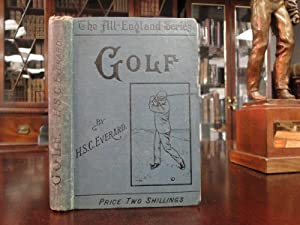 Golf in Theory and Practice: Everard, H.S.C.