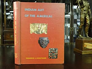INDIAN ART OF THE AMERICAS