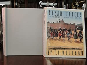 DREAM TRACKS Railroad and the American Indian 1890-1930