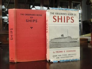 THE OBSERVER'S BOOK OF SHIPS: Dodman, Frank E.