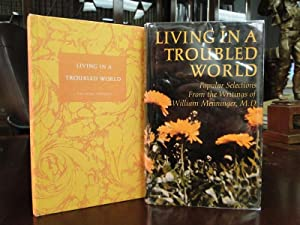 LIVING IN A TROUBLED WORLD -