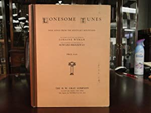 LONESOME TUNES - Folk Songs from the Kentucky Mountains: Wyman, Loraine and Howard Brockway