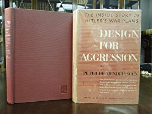 DESIGN FOR AGGRESSION -1st Edition: De Mendelssohn, Peter