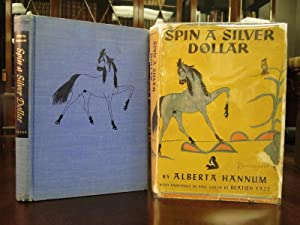 SPIN A SILVER DOLLAR, The Story of a Desert Trading-Post - Signed
