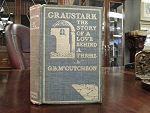 GRAUSTARK - the Story of Love Behind a Throne - Signed