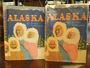 HERE IS ALASKA: Stefansson, Evelyn