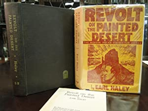 REVOLT ON THE PAINTED DESERT - Signed