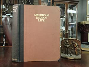 AMERICAN INDIAN LIFE, BY SEVERAL OF ITS STUDENTS