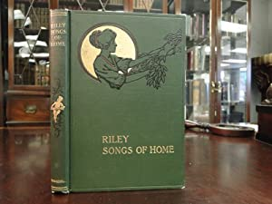 SONGS OF HOME: Riley, James Whitcomb