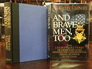 AND BRAVE MEN TOO - Signed