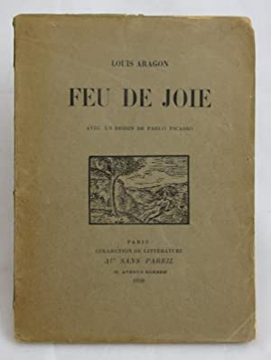 Feu De Joie. Avec Un Dessin De: Aragon, Louis