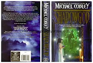 Shadowgod: 2nd in the 'Shadowkings' series of: Cobley, Michael