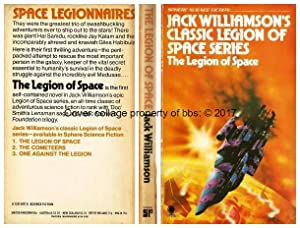 The Legion Of Space: 1st in the: Williamson, Jack