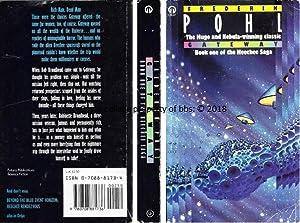Gateway: 1st in the 'Heechee' series of: Pohl, Frederik