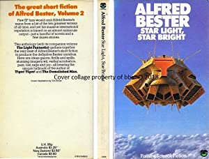 Star Light, Star Bright: The Great Short Fiction Of Alfred Bester Volume 2: Bester, Alfred