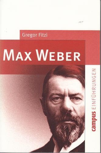 Max Weber. Campus Einführungen.: Fitzi, Gregor: