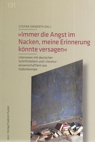 Immer die Angst im Nacken, meine Erinnerung: Sienerth, Stefan (Herausgeber):
