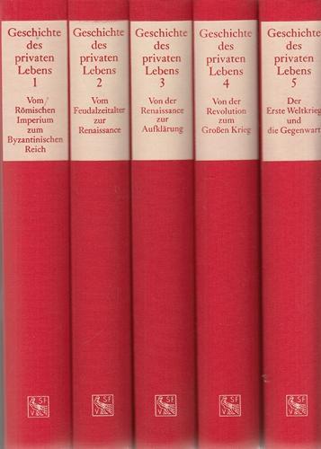 Geschichte des privaten Lebens. 5 Bände.: Aries, Philippe, Georges