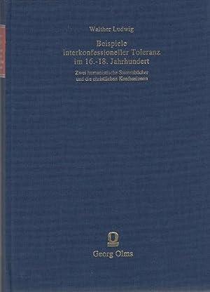 Beispiele interkonfessioneller Toleranz im 16. - 18. Jahrhundert - Zwei humanistische Stammbü...