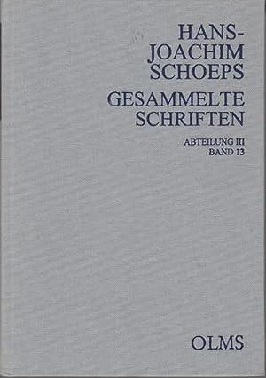 Gesammelte Schriften. III. Abteilung, Preußen - Deutschland. Band 13, Bismarck über Zeitgenossen - ...