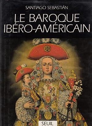 Le Baroque ibero-americain - Message iconographique.: Sebastian, Santiago, Claude Bleton und Claude...