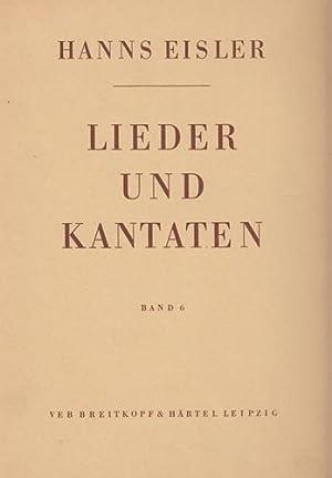 Lieder und Kantaten. Band 6.: Eisler, Hannes: