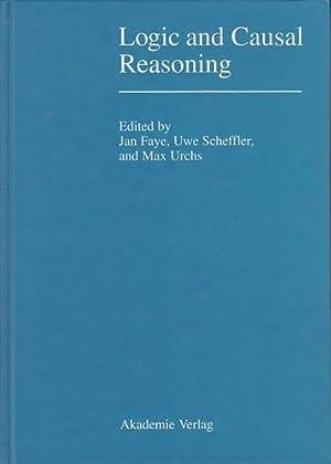 Logic and Causal Reasoning.: Faye, Jan [Hrsg.]: