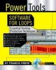 Power Tools Software for Loop Music: Essential Desktop Production Techniques: Software for Loops....