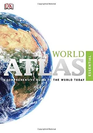 World Atlas. A Comprehensive Guide to the World Today.