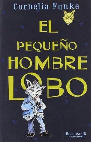 El Pequeo Hombre Lobo.: Funke, Cornelia: