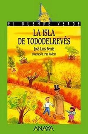 La isla de Tododelrevés. El duende verde.: Ferris, José Luis: