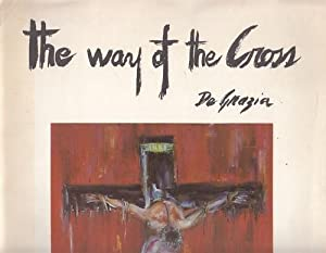 The Way of the Cross. Signiert.