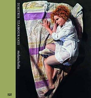Dimitris Tzamouranis - Melancholia. Texte von Sotirios: Hellner, Anna [Hrsg.]