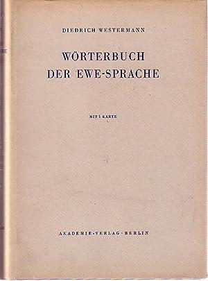 Wörterbuch der Ewe-Sprache. Veröffentlichung / Deutsche Akademie der Wissenschaften ...