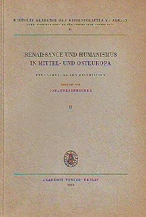 Renaissance und Humanismus in Mittel- und Osteuropa. Eine Sammlung von Materialien. Band 2. Besorgt...