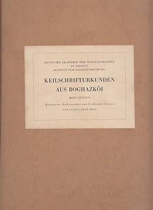 Keilschrifturkunden aus Boghazköi. Heft XXXVIII (Heft 38). Hethitische Kultinventare und ...