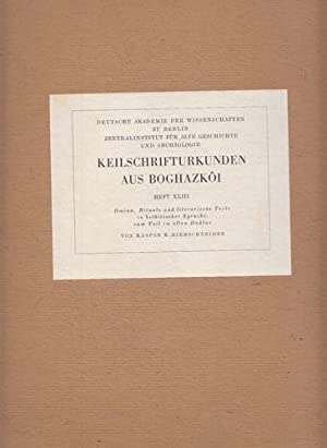 Keilschrifturkunden aus Boghazköi. Heft XLIII (Heft 43) Omnia, Rituale und literarische Texte ...