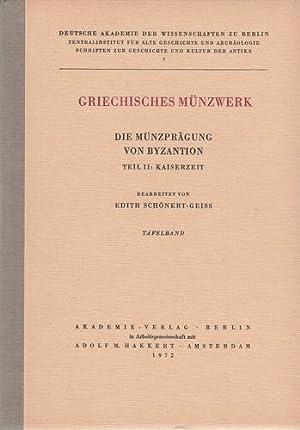 Griechisches Münzwerk. Die Münzprägung von Byzantion, Teil II: Kaiserzeit. Textband ...