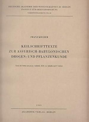 Keilschrifttexte zur assyrisch-babylonischen Drogen- und Pflanzenkunde. Texte der Serien uru.an.na:...