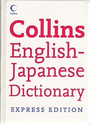 Collins English-Japanese Dictionary. Express Edition.