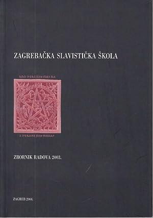 Zagrebacka slavisticka skola. Zbornik Radova 2003.: Botica, Stipe und