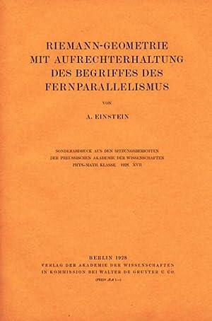 Riemann-Geometrie mit Aufrechterhaltung des Begriffes des Fernparallelismus. Sonderabdruck aus den ...
