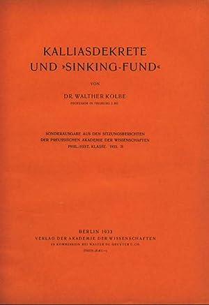 """Kalliasdekrete und """"Sinking-Fund"""". Ulrich Wilcken zum 70. Geburtstag dargebracht. ..."""