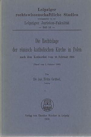 Die Rechtslage der römisch-katholischen Kirche in Polen nach dem Konkordat vom 10. Februar 1925. (...