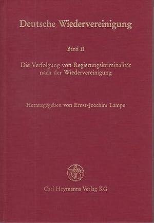 Deutsche Wiedervereinigung. Die Rechtseinheit: Arbeitskreis Strafrecht. Band: Lampe, Ernst-Joachim [Hrsg.]: