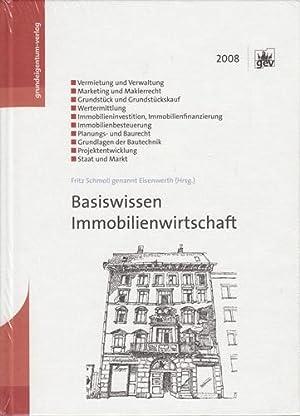 Basiswissen Immobilienwirtschaft.: Schmoll, Fritz [Hrsg.] und Bernhard Bischoff: