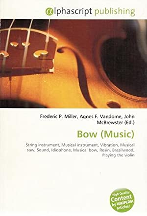 Bow (Music). String instrument, Musical instrument, Vibration, Musical savv, Sound, Idlophone, Mu...