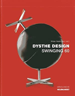 Dysthe Design - Swinging 60. [On the: Dysthe, Sven Ivar,